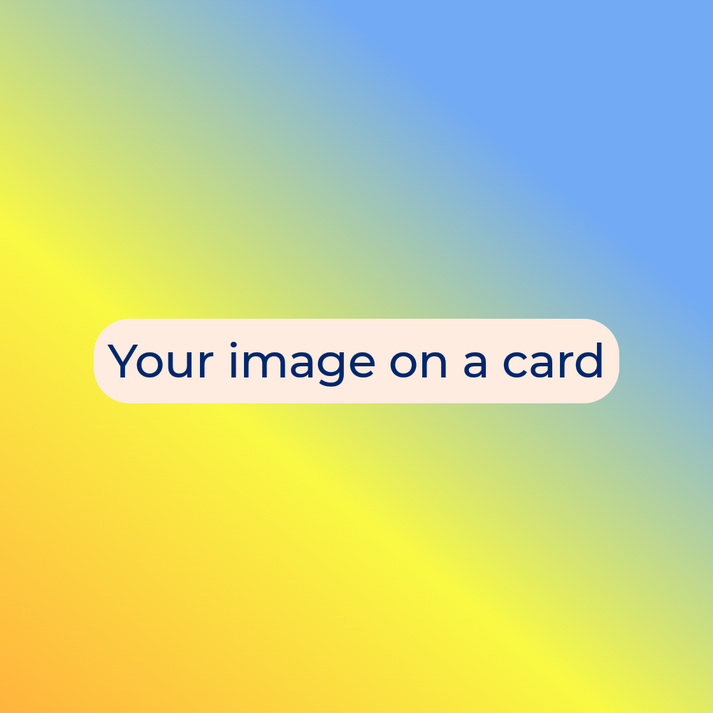 Square Greetings card - add your own image