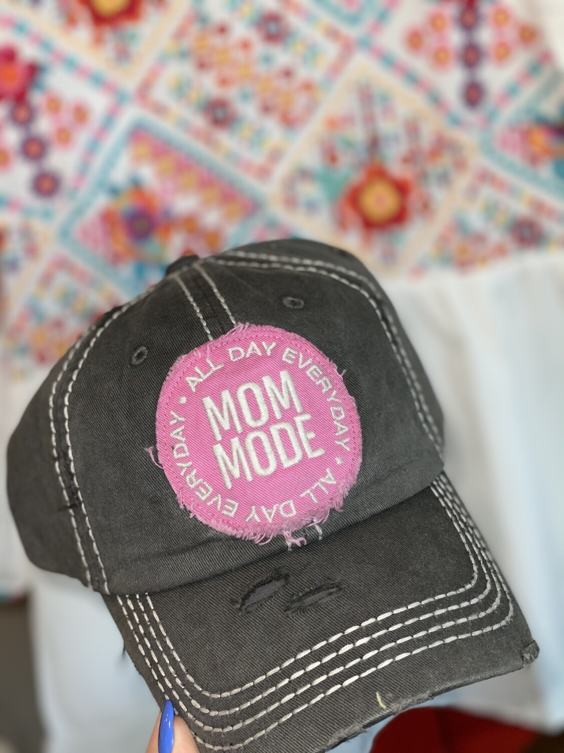 Mom Mode All Day Everyday Hat
