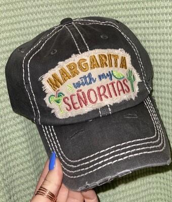 Grey Margaritas With My Senoritas Hat