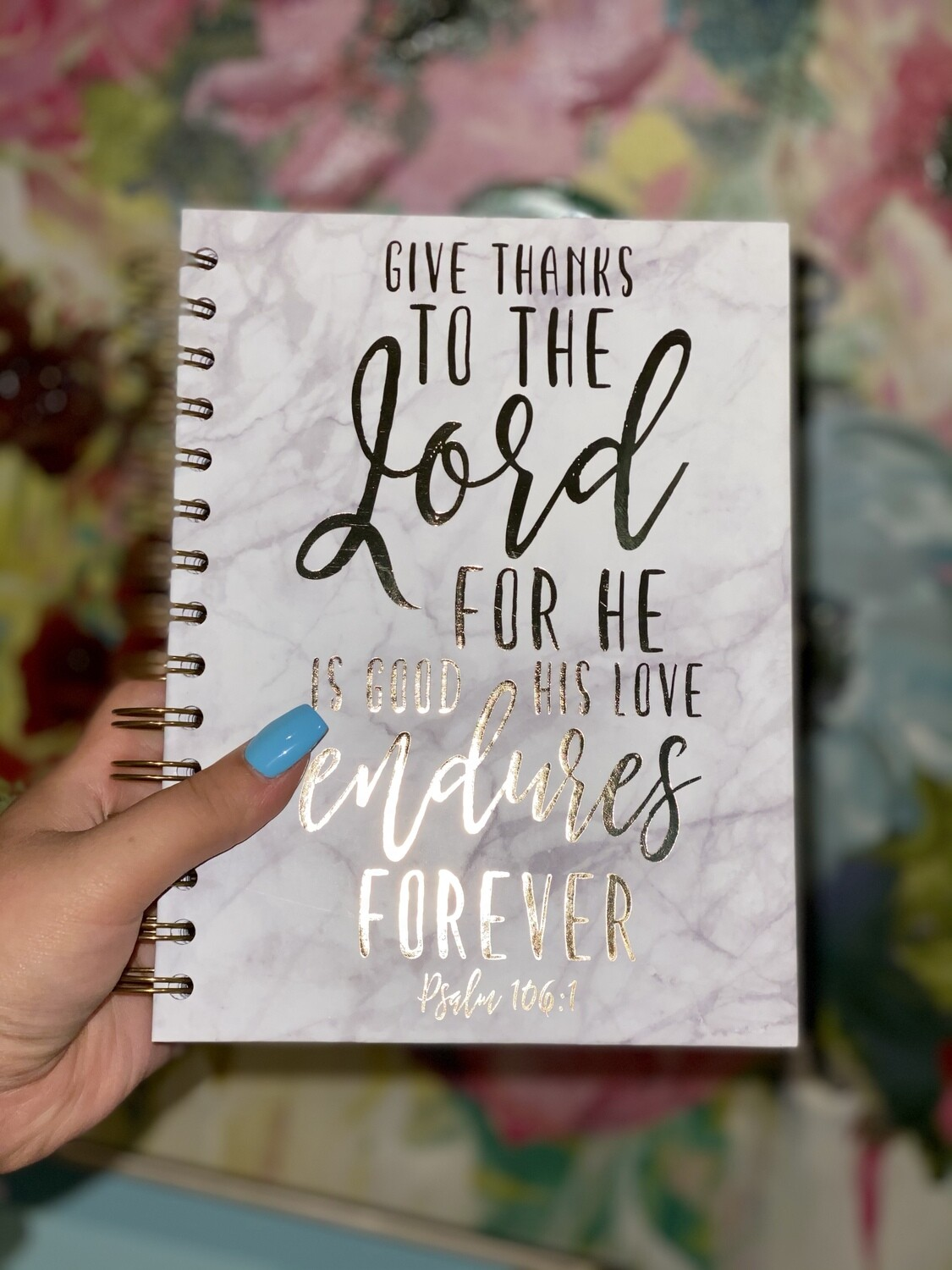 Give Thanks To The Lord Notebook