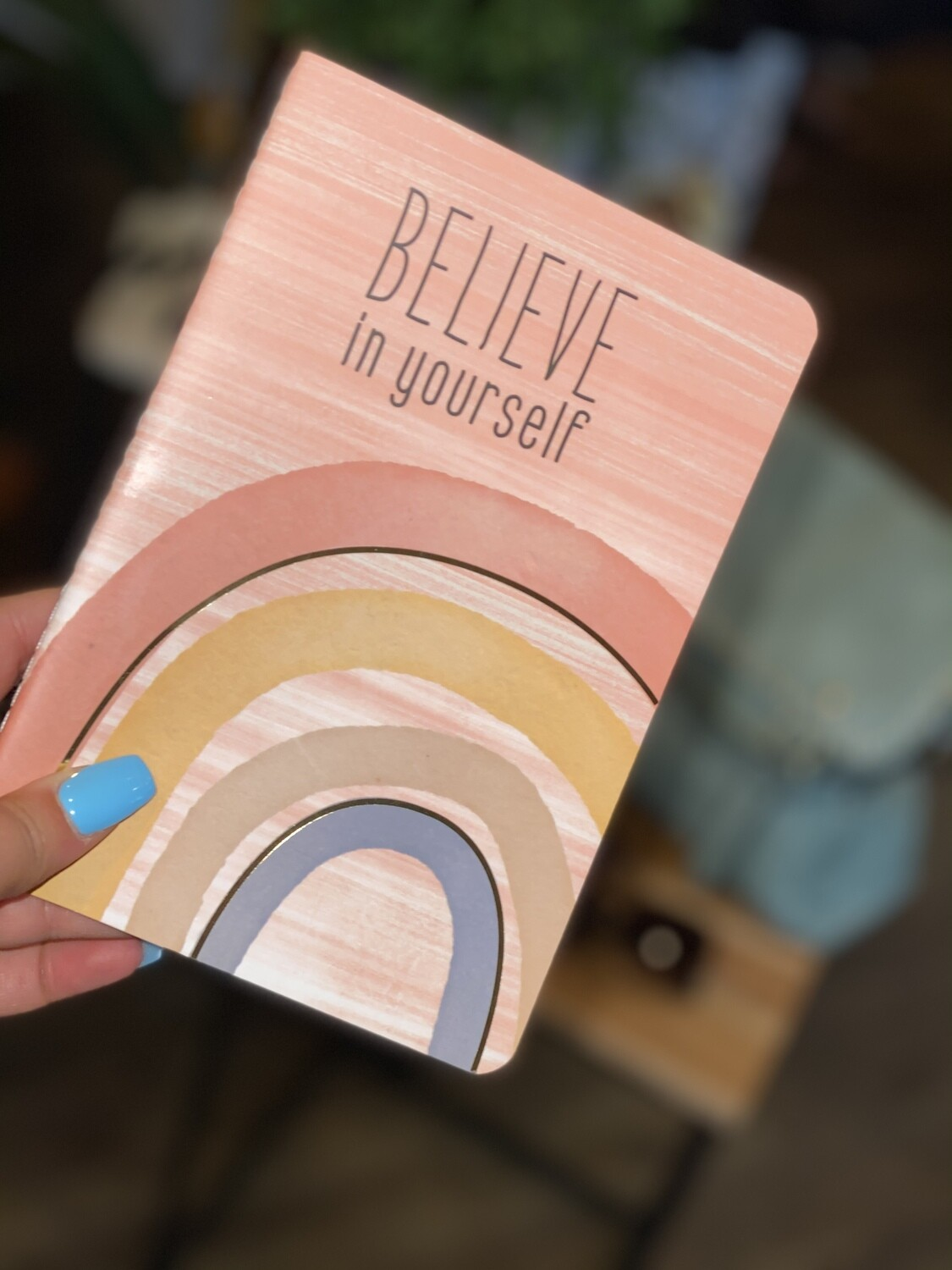 Believe In Yourself Notebook
