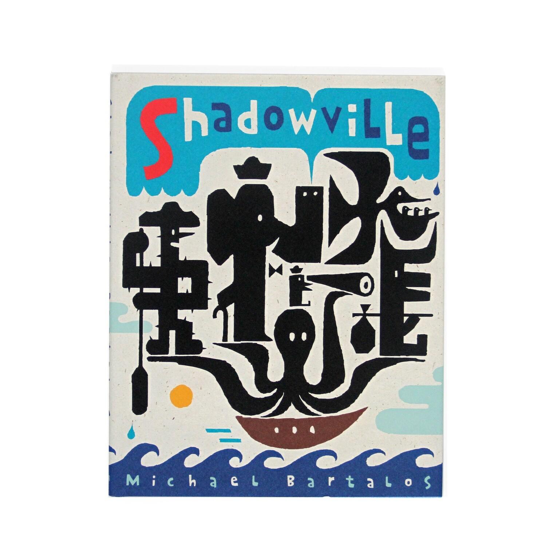 Shadowville