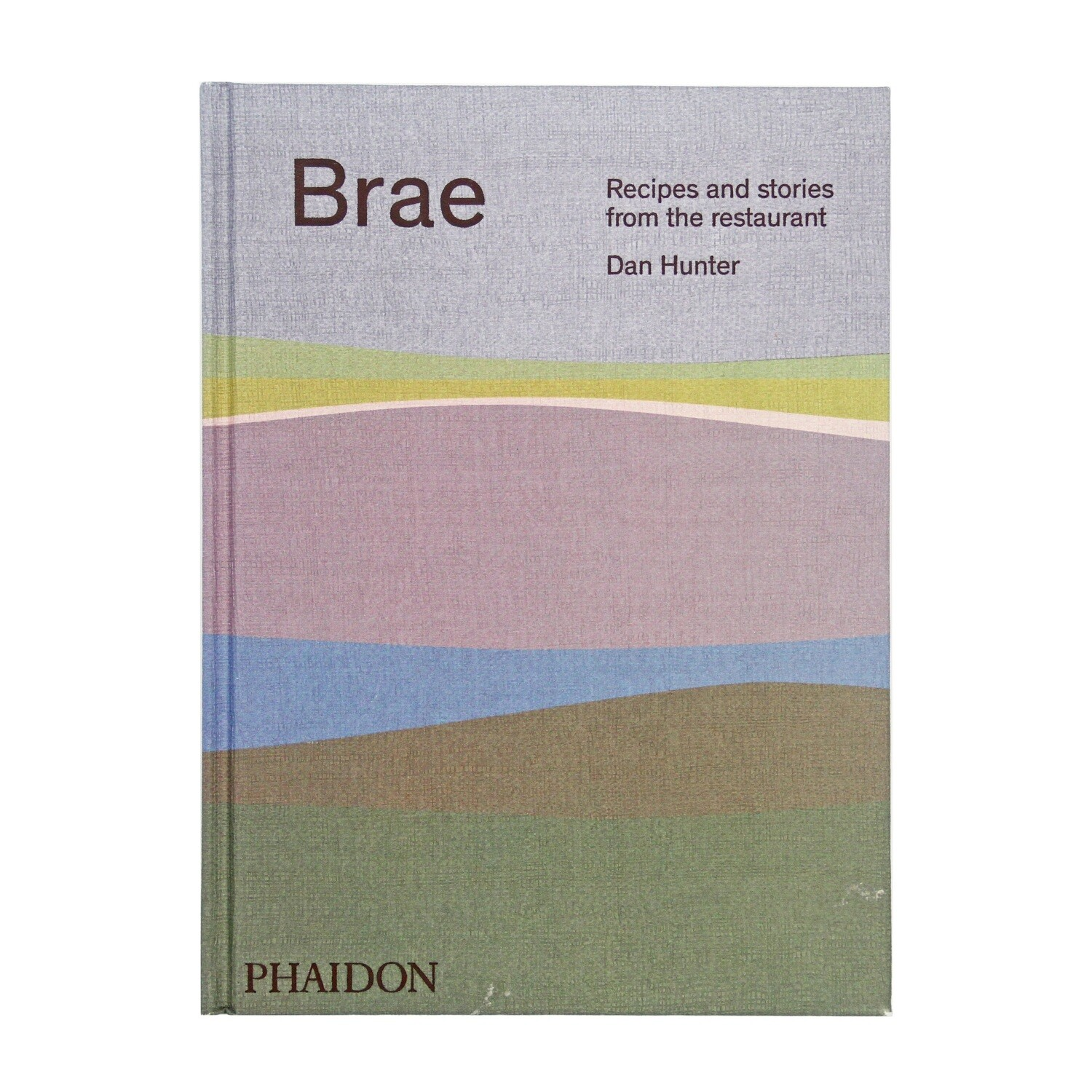 Brae: Recipes & Stories from the Restaurant