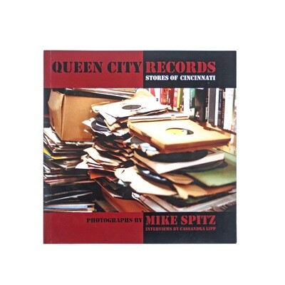 Queen City Records: Record Stores of Cincinnati and Northern Kentucky
