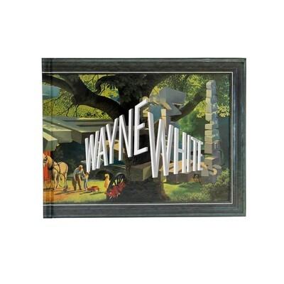 Wayne White: Maybe Now I'll Get the Respect I So Richly Deserve