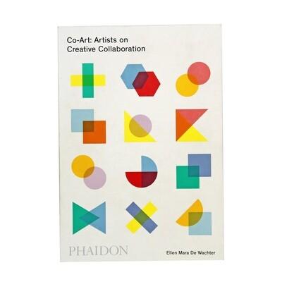 Co-Art: Artists on Creative Collaboration