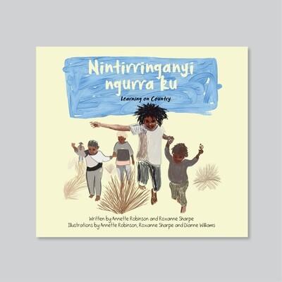 Nintirringanyi Ngurra Ku (Learning on Country) Book