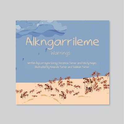 Alkngarrileme (Warnings)