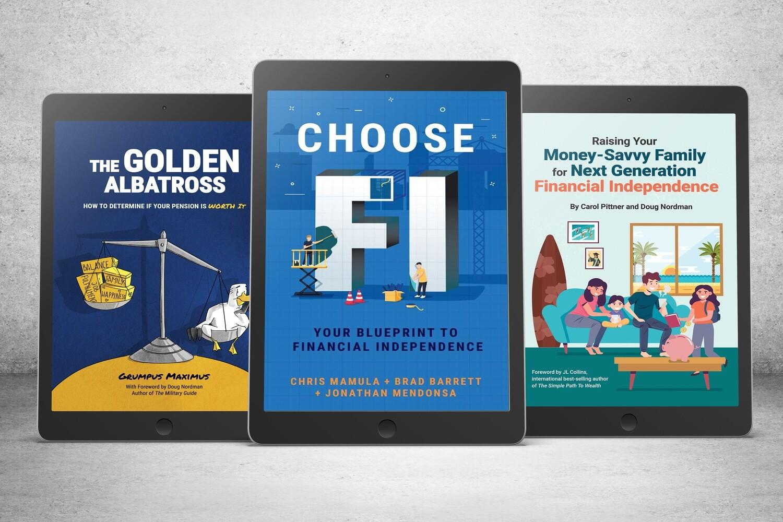 eBook Triple Bundle: Choose FI | The Golden Albatross | Raising Your Money-Savvy Family