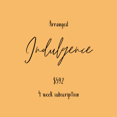 Flower Subscription - Indulgence Arrangement