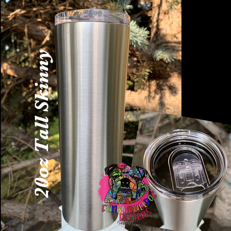 20oz Tall Skinny stainless steel tumbler