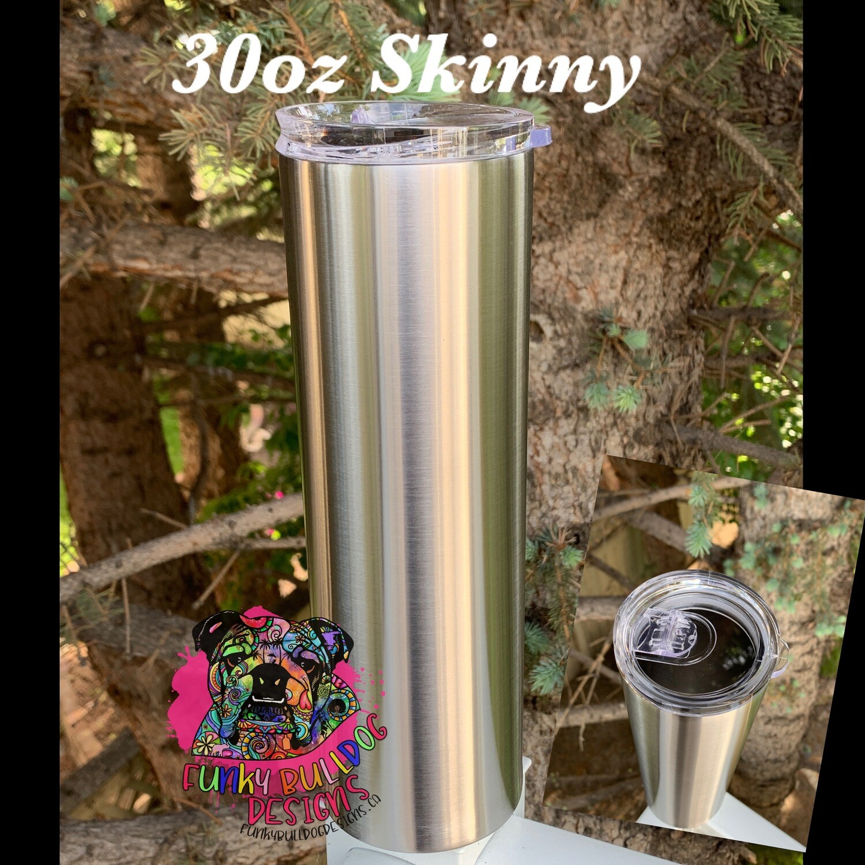 30oz Tall Skinny stainless steel tumbler