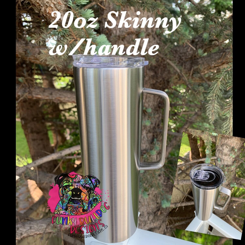 20oz Skinny w/handle stainless steel tumbler