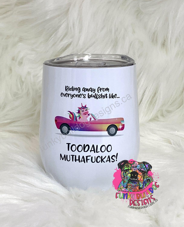 12oz stainless steel Wine tumbler - Toodaloo unicorn