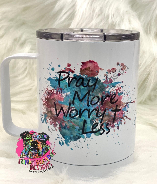 14oz Stainless Steel Coffee Mug - Pray More Worry Less