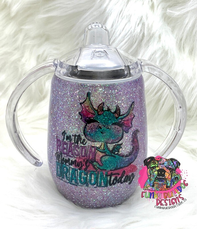 12oz stainless steel sippy cup - reason Mommy's Dragon today (matches with Dragonass tumblers)