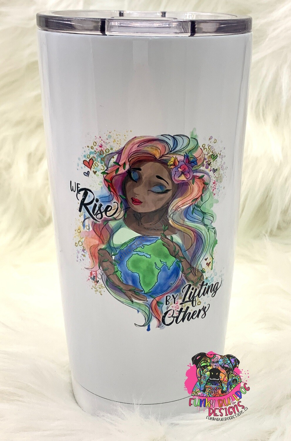 20oz Stainless Steel - We Rise by Lifting Others