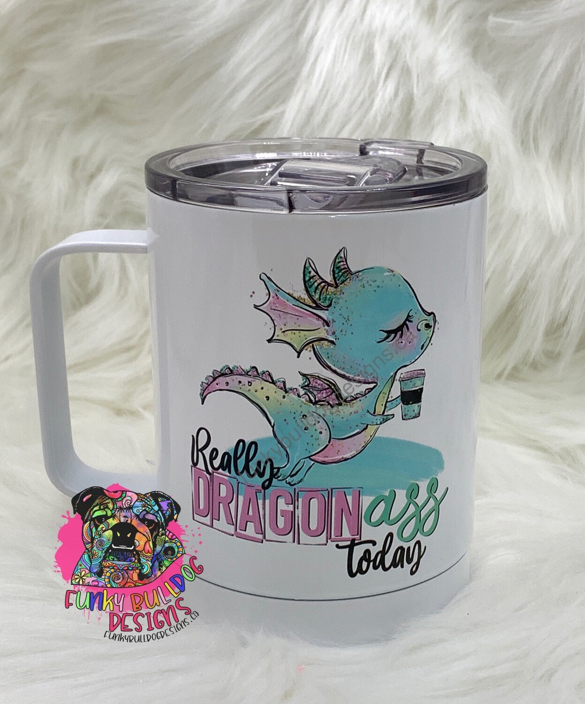 14oz Stainless Steel Coffee Mug - Dragon Ass Today