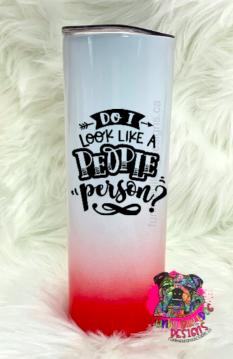 Different color options available - Sarcastic Series 20oz Stainless Steel Tumbler - do I look like a people person