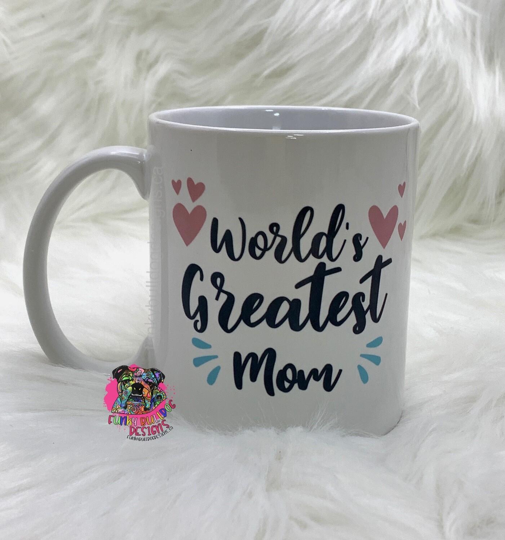 11oz Ceramic Mug - world's greatest mom