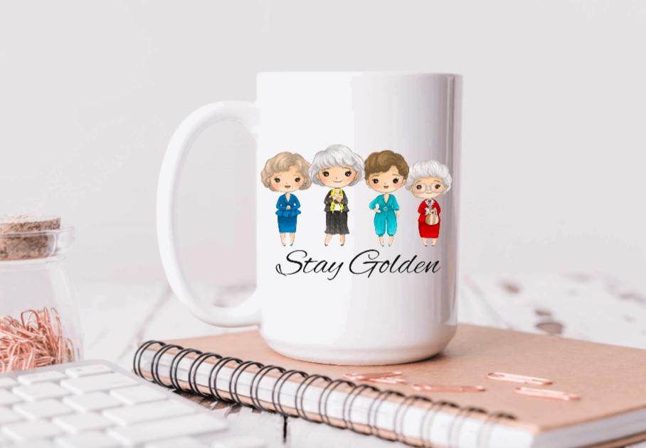 15oz Ceramic Mug - Stay Golden (Golden Girls)