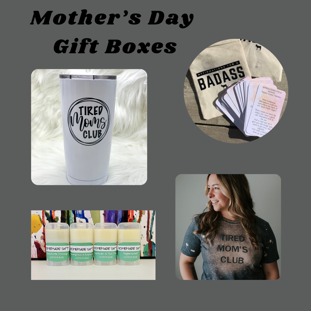 Tired Mom's Club - Mother's Day Gift Box - Tumbler, T-shirt, Affirmations for a Bad Ass (contains swearing), all natural lotion bar & a few other goodies.