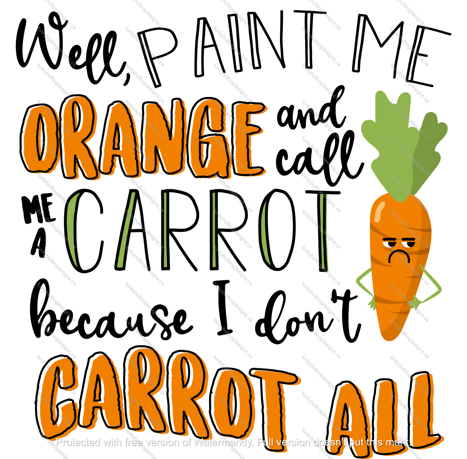 DTF (Direct to Film) Transfer - Carrot All - full color, no weeding - great for dark or light fabrics *please read entire description