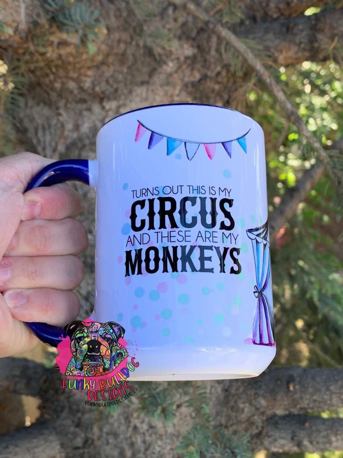 15oz Ceramic Mug (Navy Blue handle) - Turns out this is my Circus and these are my monkeys