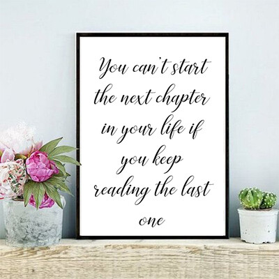 """""""You cant start the next chapter"""" Quote Print and Frame"""