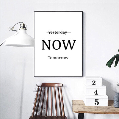 """""""Yesterday Now Tomorrow"""" Quote Print and Frame"""