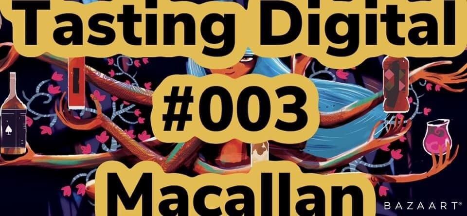 Tasting Digital #003 Macallan