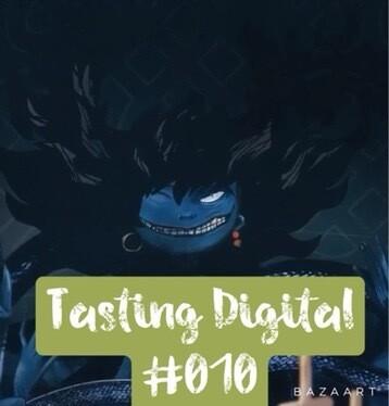 Tasting Digital #010