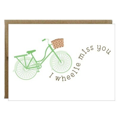I Wheelie Miss You Card