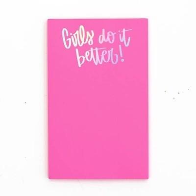 Girls Do It Better Notepad