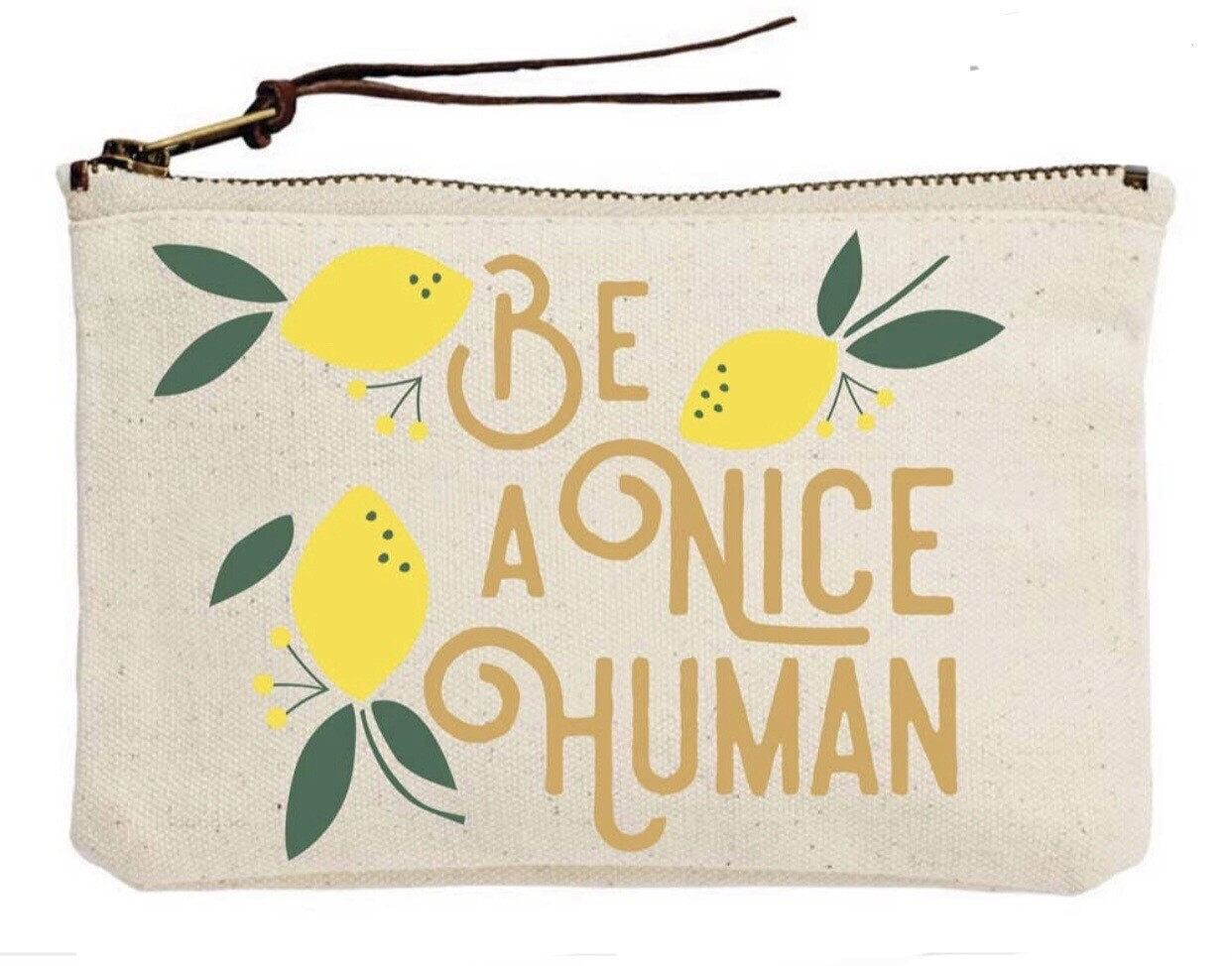 Be A Nice Human Canvas Pouch