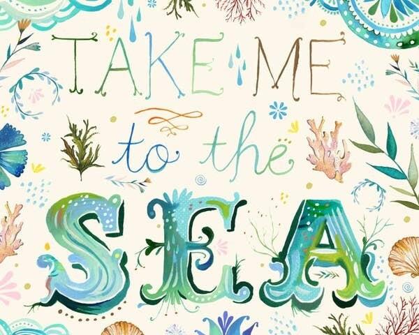 8x10 Take Me to the Sea