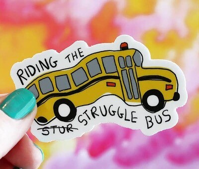 Struggle Bus Vinyl Sticker