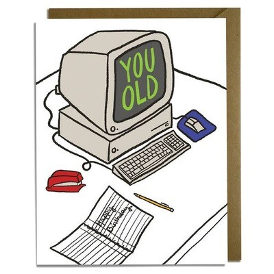 You Old Computer Birthday Card