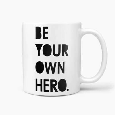 Be Your Own Hero Mug