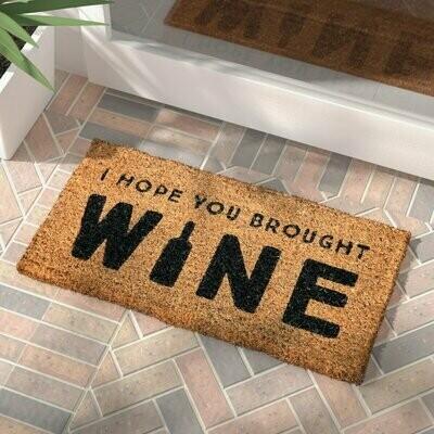 I Hope You Brought Wine Door Mat