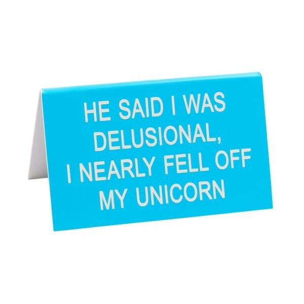 "Fell Off My Unicorn 4.5"" x 2.75"" Desk Sign"