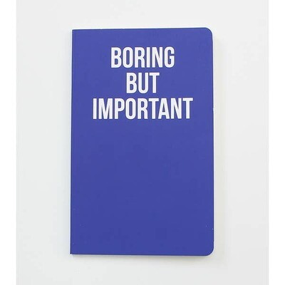Boring But Important Notebook