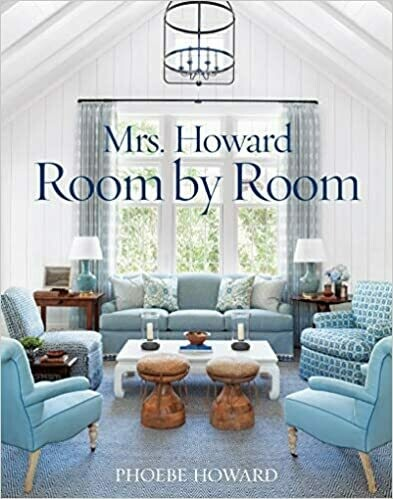 Mrs. Howard Room by Room Book