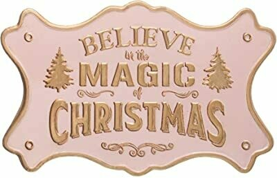 Believe in the Magic of Christmas Pink Metal Sign