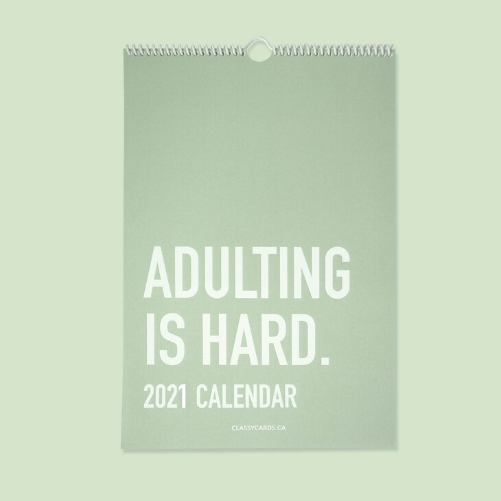 Adulting is Hard 2021 Calendar