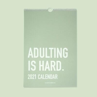 Adulting is Hard 2021 Calendar