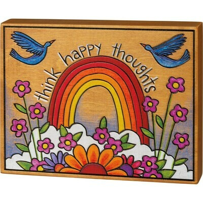 Block Sign.. Think Happy Thoughts