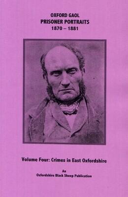 Oxford Gaol - Volume 4