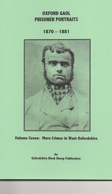 Oxford Gaol - Volume 7