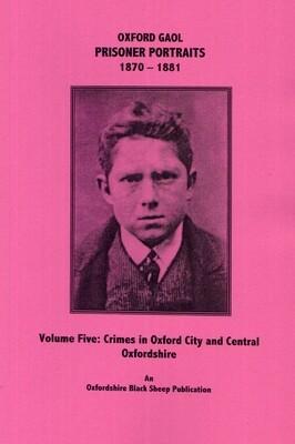 Oxford Gaol - Volume 5